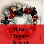 How To Make A Disney Wreath Celebrate Decorate
