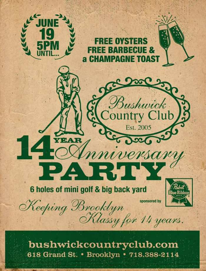 Bushwick Country Club 14 year Anniversary 618 Grand St, Brooklyn, New York 11211 June 20th