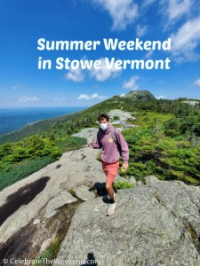 Summer Weekend in Stowe Vermont