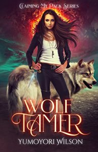 Wolf Tamer by Yumoyori Wilson