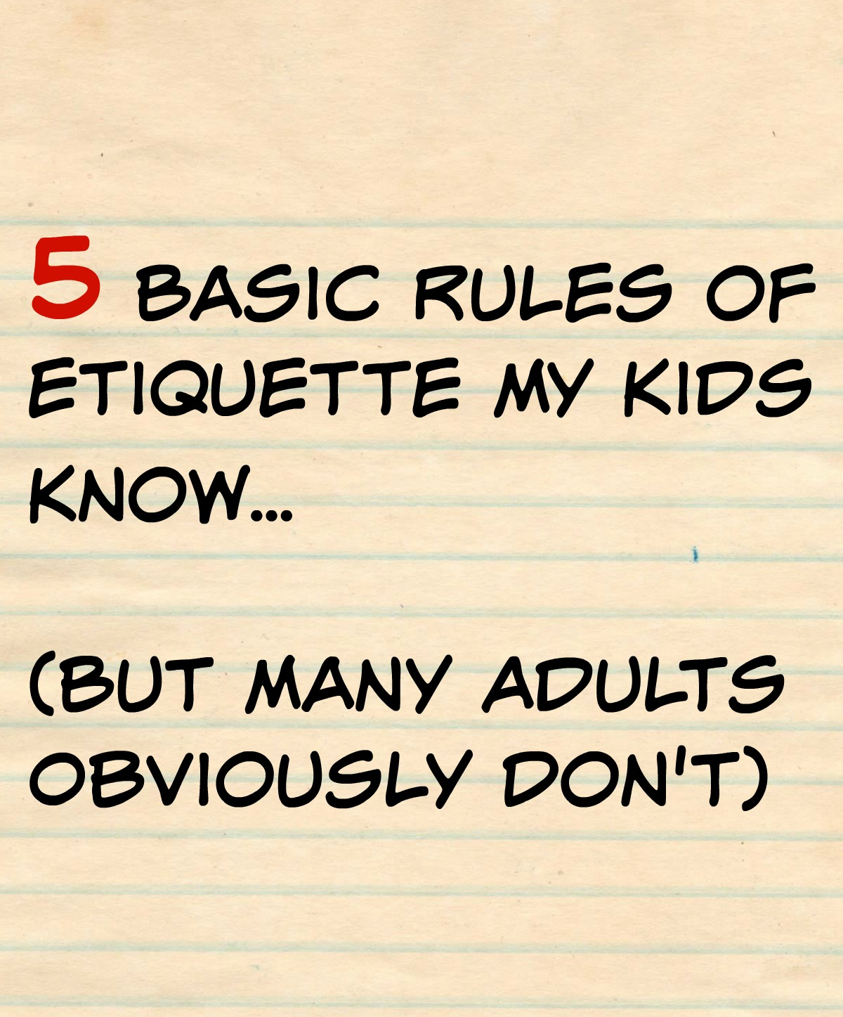 5 Basic Rules Of Etiquette My Kids Know But Many Adults