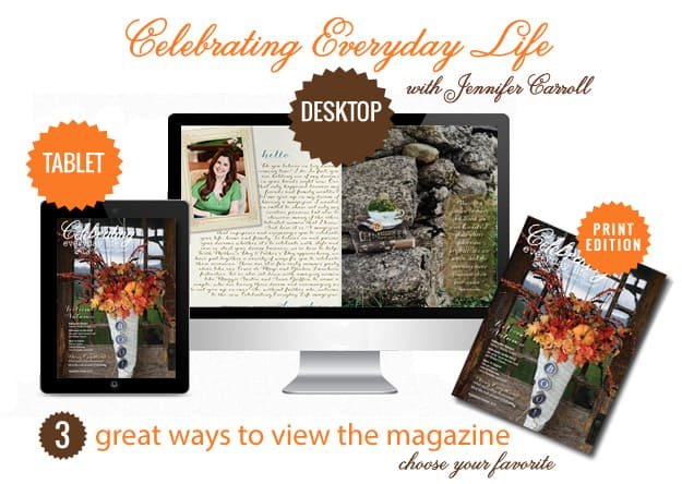 3 ways To View Celebrating Everyday Life with Jennifer Carroll