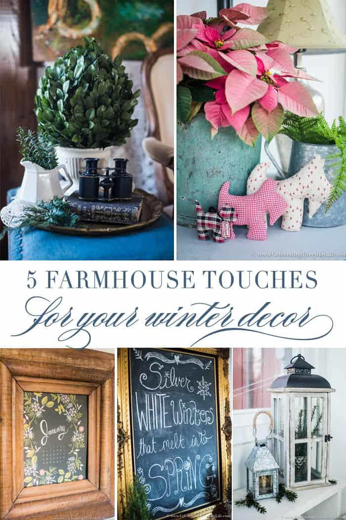 5 EASY Farmhouse Touches for your Winter Decor