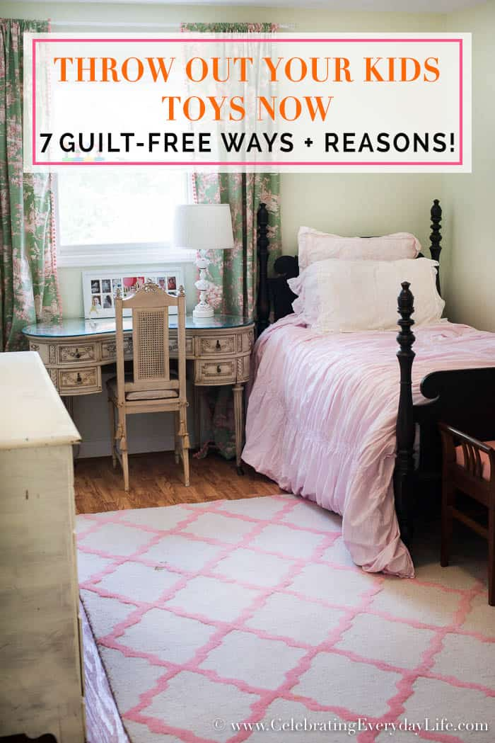7 Guilt-Free Ways + Reasons to Throw Out Your Kids Toys NOW