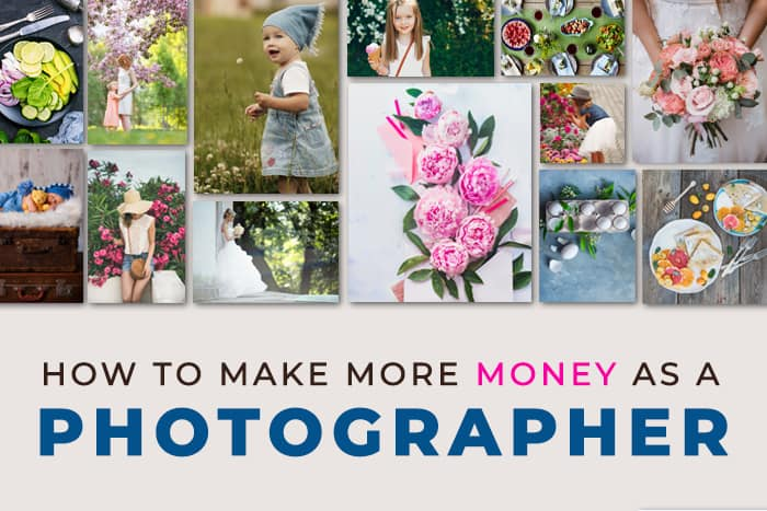 How to Make More Money as a Photographer Now