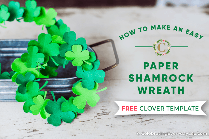 How to Make an Easy Paper Shamrock Wreath
