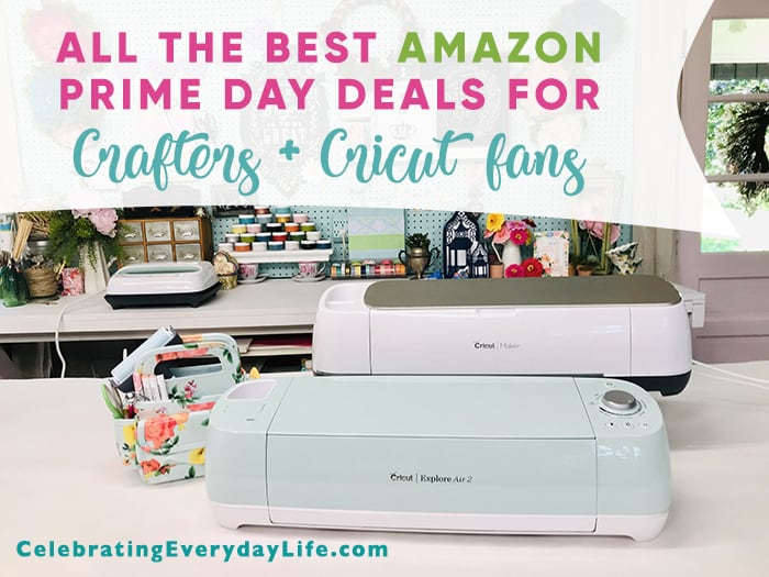 Best Amazon Prime Day Deals for Cricut Crafters