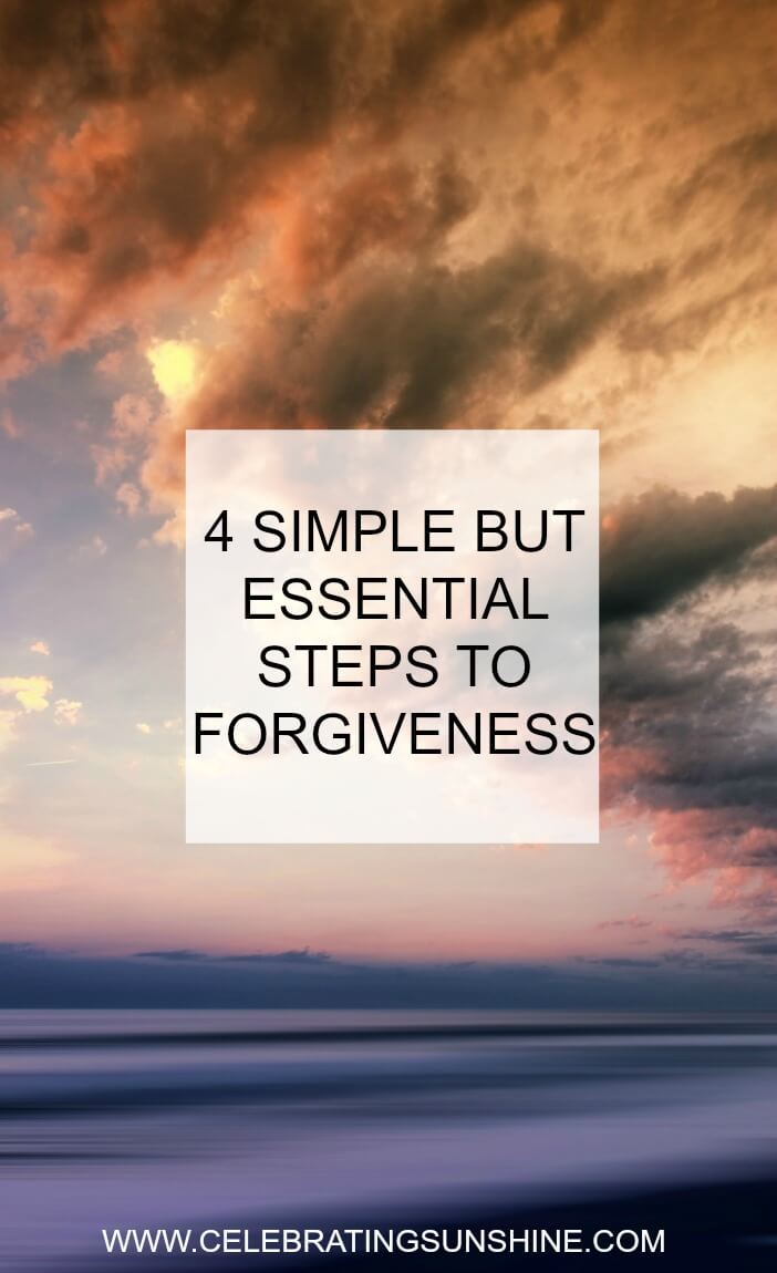 4 simple but essential steps to forgiveness