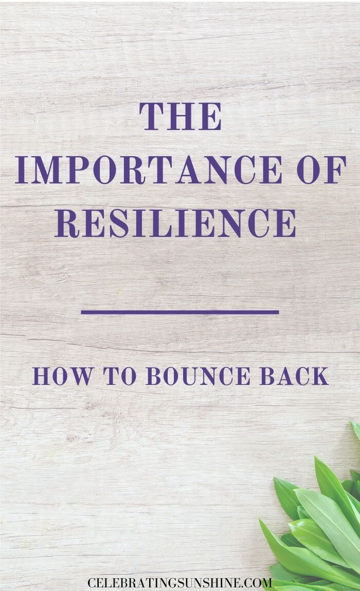 The importance of resilience