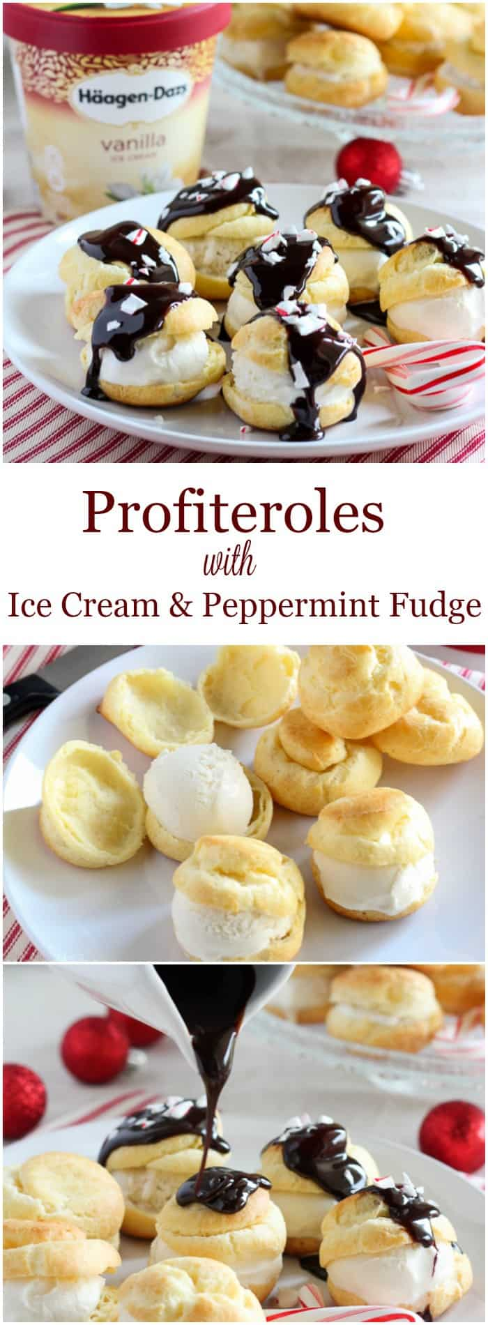 Profiteroles with Vanilla Ice Cream and Peppermint Hot Fudge. Simple pastry puffs filled with HÄAGEN-DAZS® Vanilla Ice Cream and drizzled with peppermint hot fudge. An elegant holiday dessert!