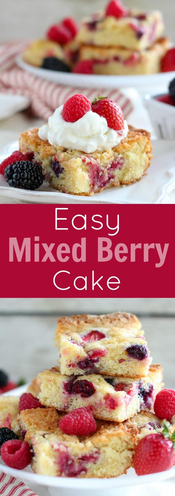 Easy Mixed Berry Cake - A tender vanilla cake flavored with a touch of almond extract and filled with fresh berries. This will be your go-to summer dessert!