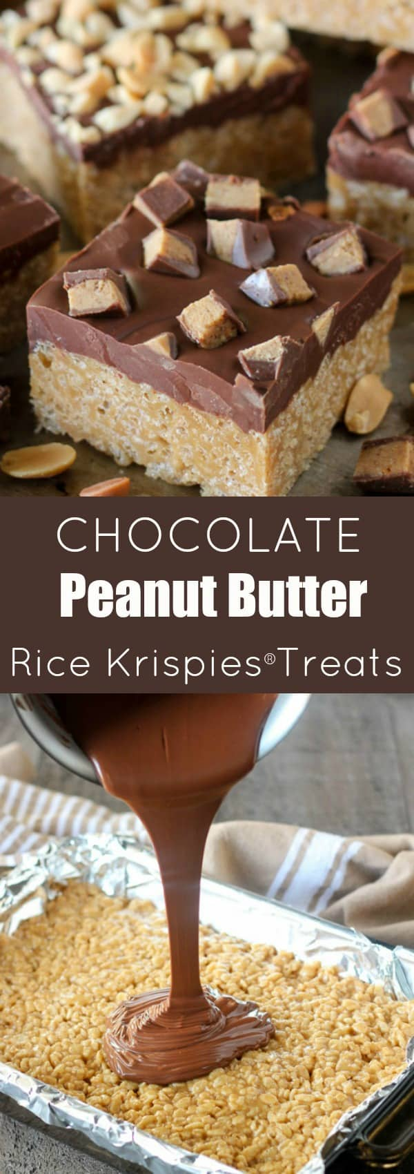 Chocolate Peanut Butter Rice Krispies® Treats - Chewy peanut butter Rice Krispies® bars covered with a chocolate-butterscotch topping and finished with chopped peanuts or peanut butter cups. An easy no-bake recipe that is loved by adults and kids alike!