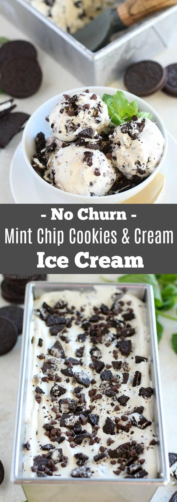 No-Churn Mint Chip Cookies and Cream Ice Cream - Mint Chip combines with Cookies and Cream in the easiest, creamiest ice cream ever!