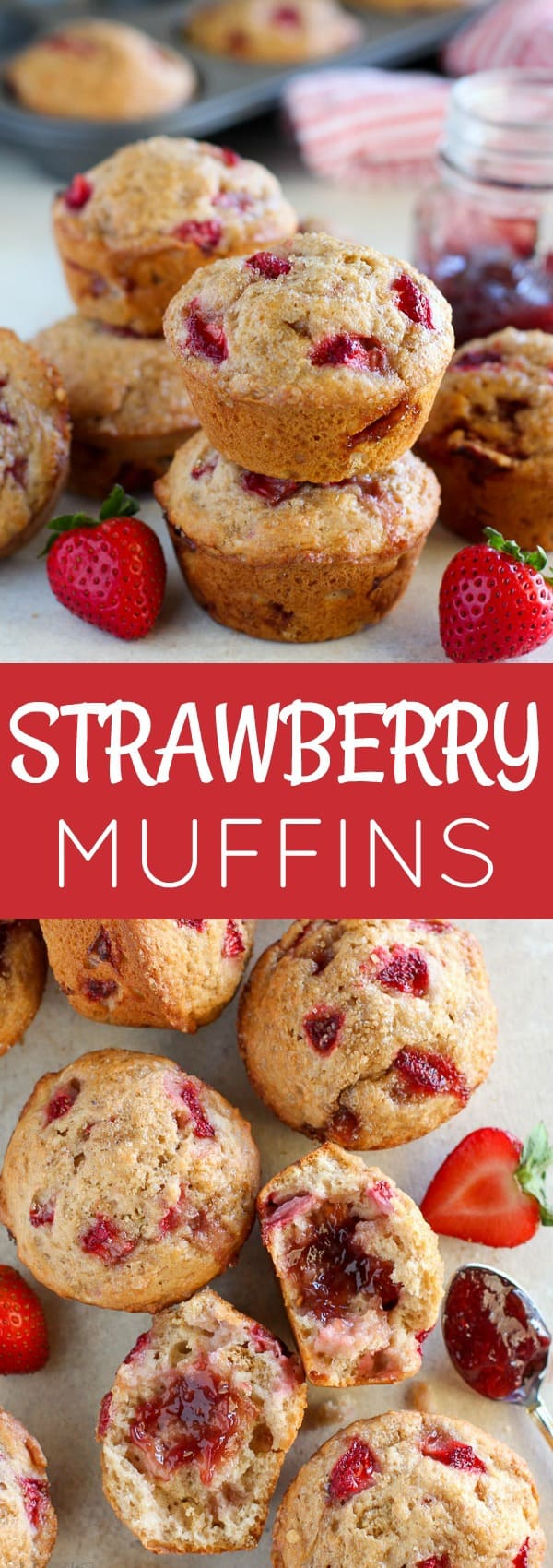 Strawberry Muffins - Moist and tender muffins filled with strawberry yogurt, fresh strawberries and strawberry jam. A wholesome breakfast to start your day!