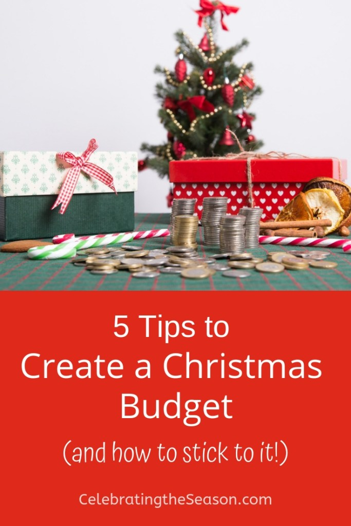 5 tips to create a Christmas budget - and how to stick with it. #Christmas