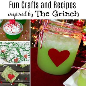 Fun Grinch Crafts and Recipes