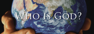 Youth Sunday – Who is God?