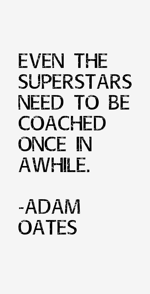 Adam Oates Quotes & Sayings