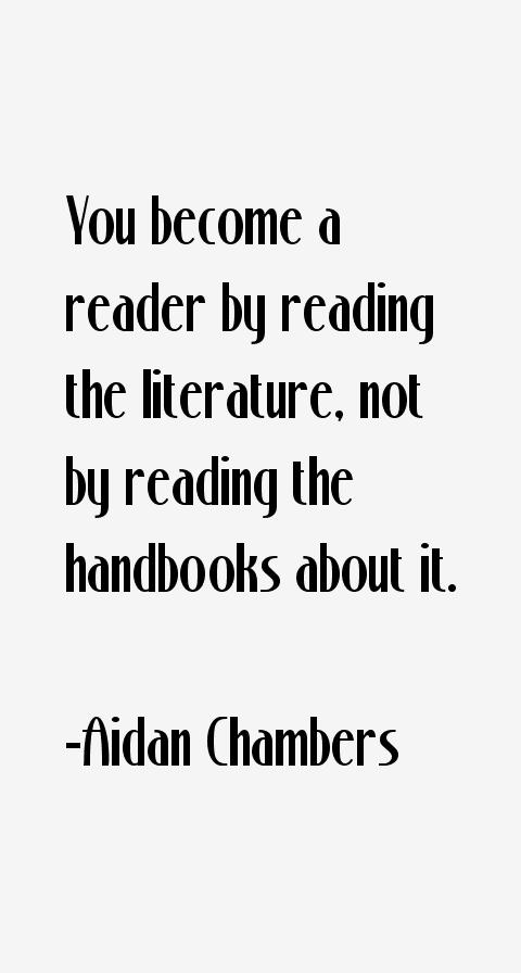 Aidan Chambers Quotes & Sayings