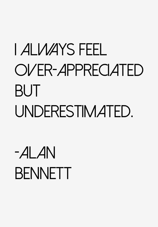 Alan Bennett Quotes & Sayings