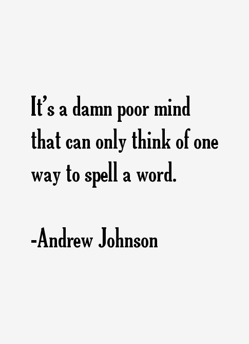 Andrew Johnson Quotes & Sayings