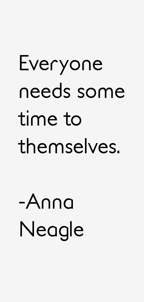 Anna Neagle Quotes & Sayings