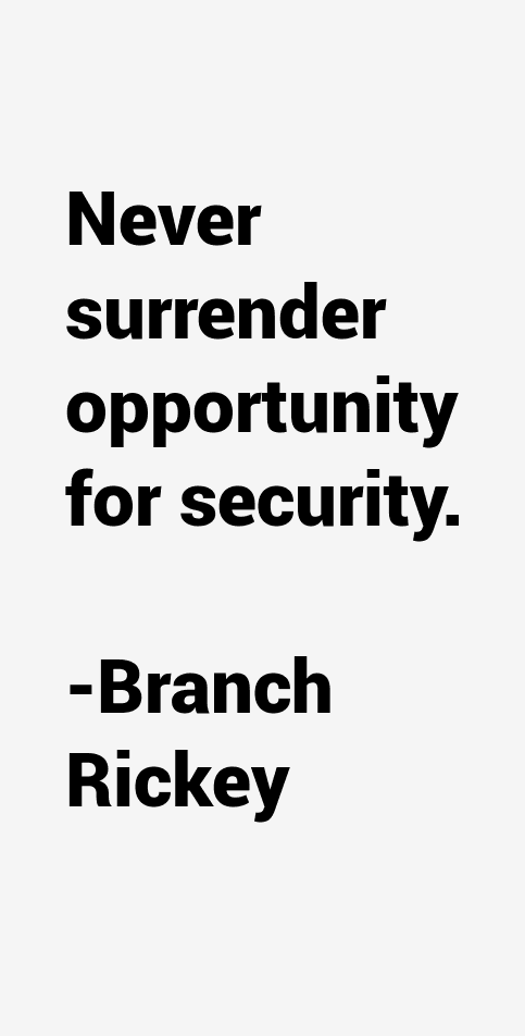 Branch Rickey Quotes. QuotesGram