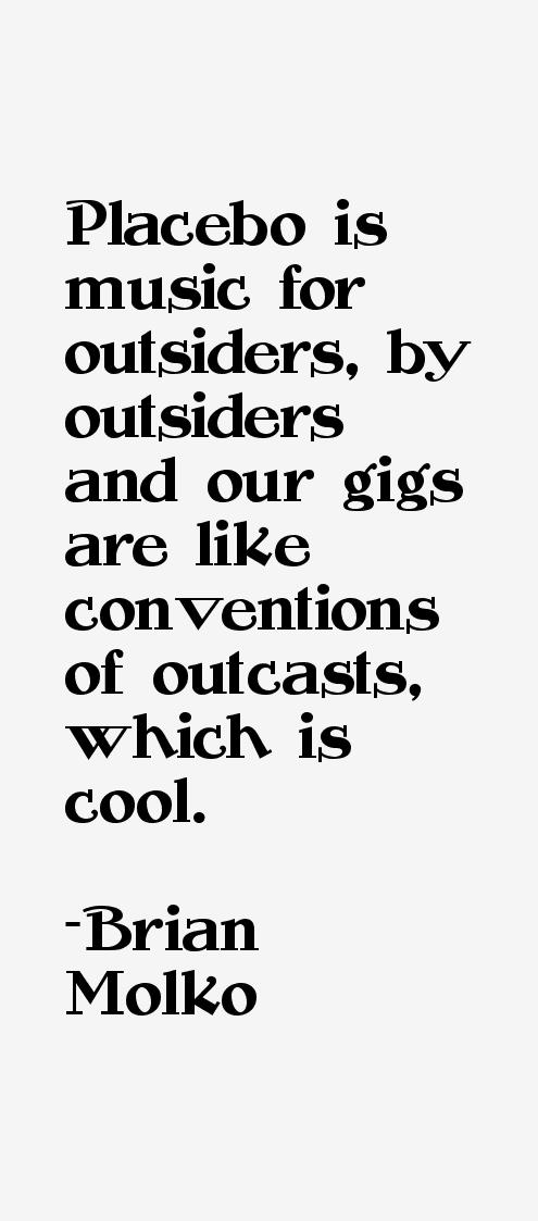 Brian Molko Quotes & Sayings