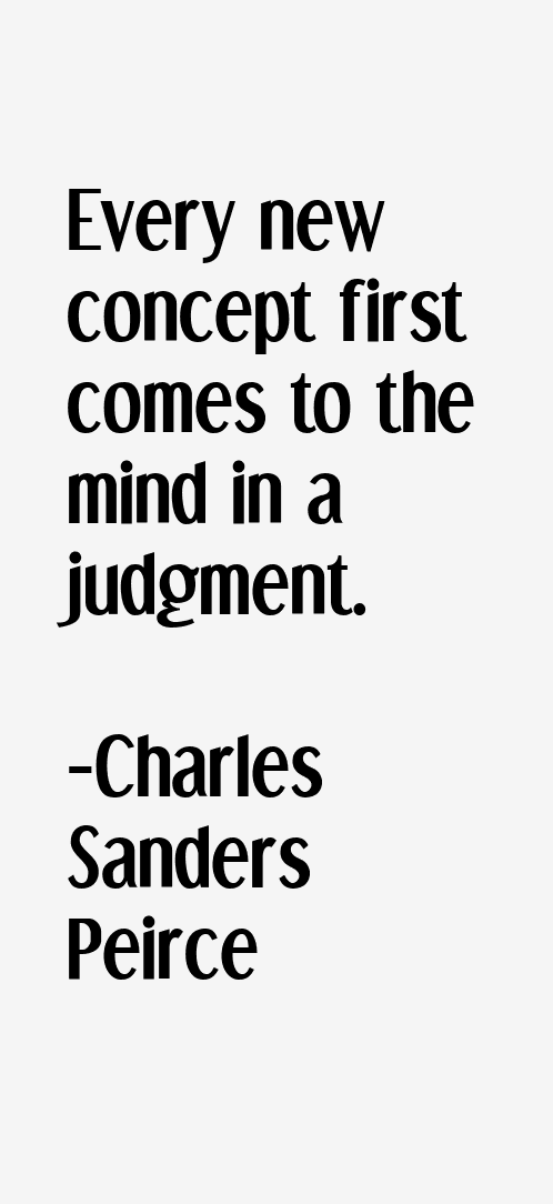 Charles Sanders Peirce Quotes & Sayings