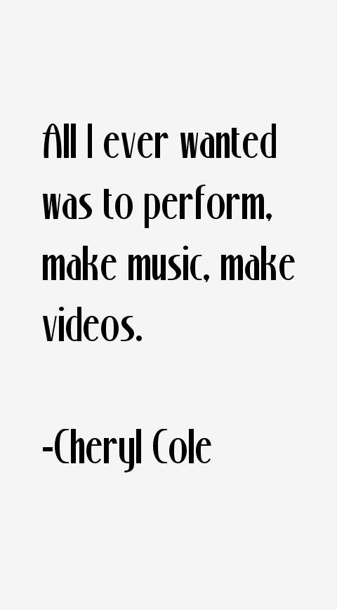 Cheryl Cole Quotes & Sayings