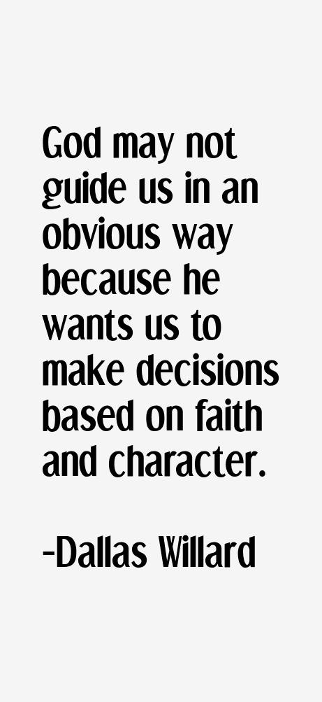 Dallas Willard Quotes & Sayings