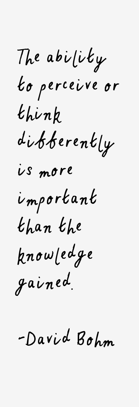 David Bohm Quotes & Sayings