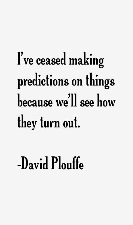 David Plouffe Quotes & Sayings