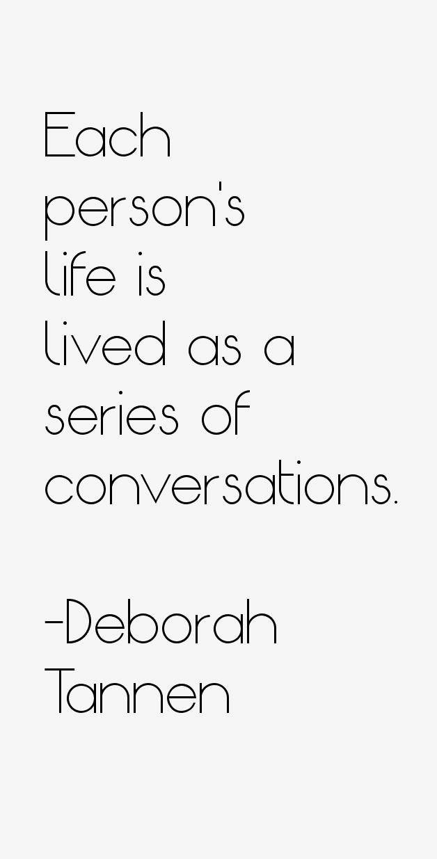 Deborah Tannen Quotes. QuotesGram