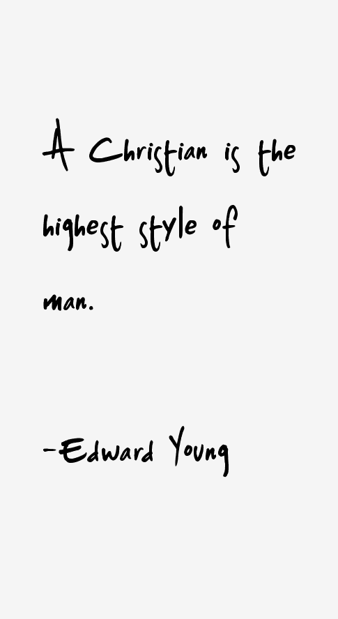 Edward Young Quotes & Sayings