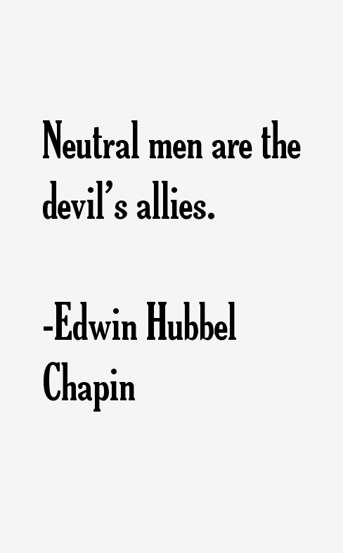 Edwin Hubbel Chapin Quotes & Sayings
