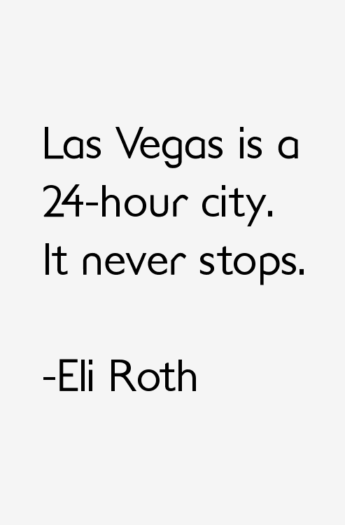 Eli Roth Quotes & Sayings