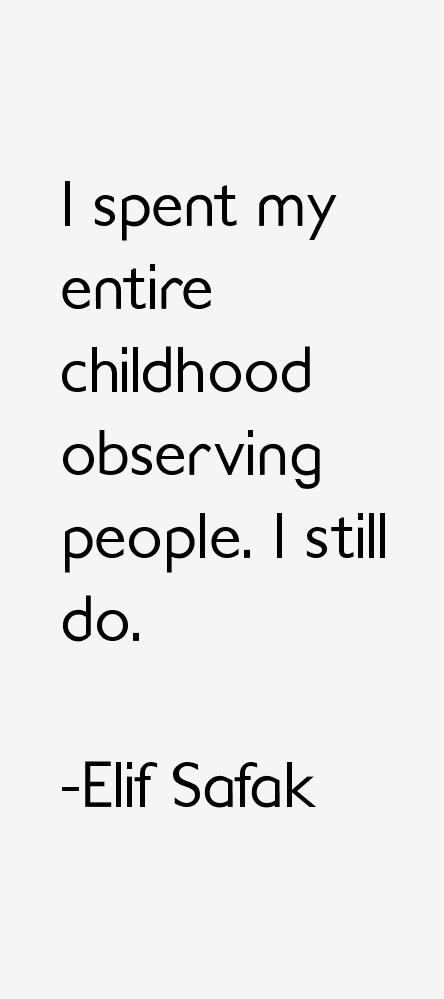 Elif Safak Quotes. QuotesGram
