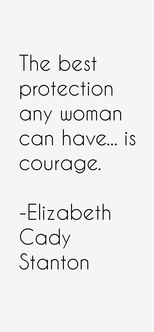Elizabeth Cady Stanton Quotes & Sayings