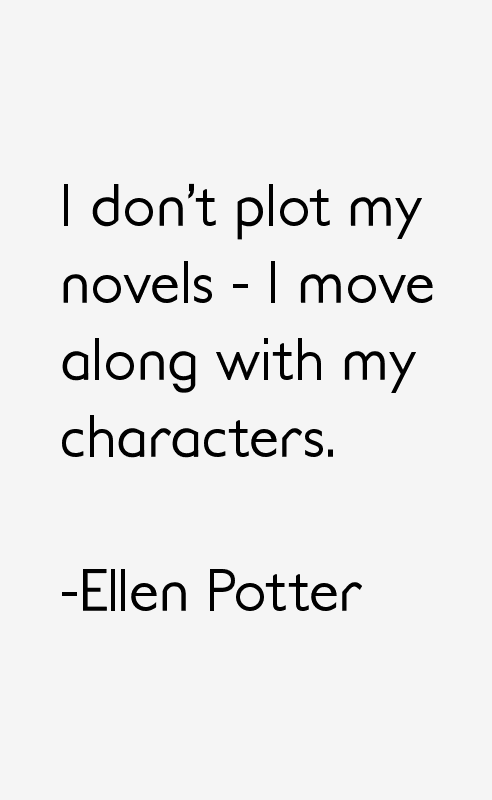 Ellen Potter Quotes & Sayings