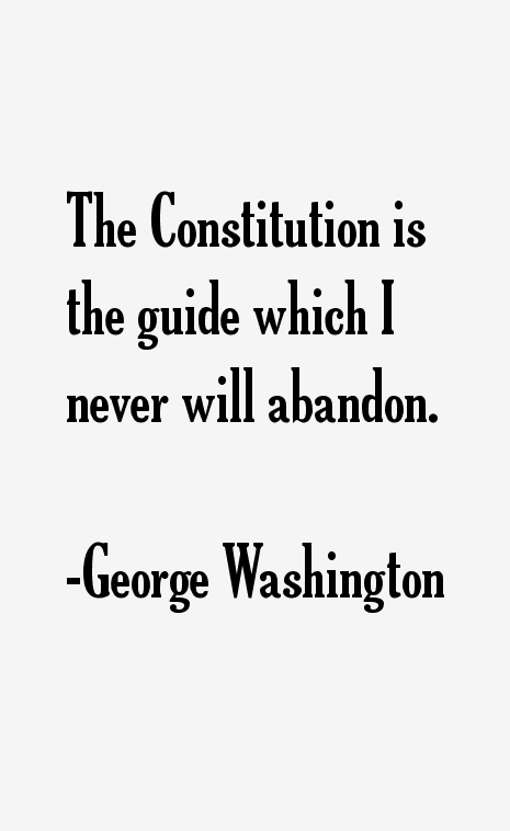 George Washington Quotes & Sayings