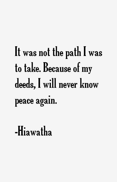 Hiawatha Quotes & Sayings