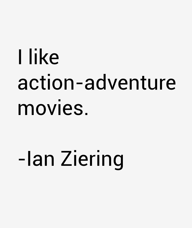 Ian Ziering Quotes & Sayings