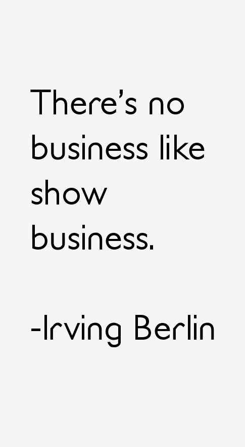 Irving Berlin Quotes & Sayings