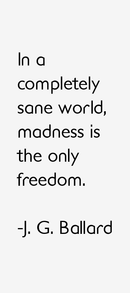 J. G. Ballard Quotes & Sayings