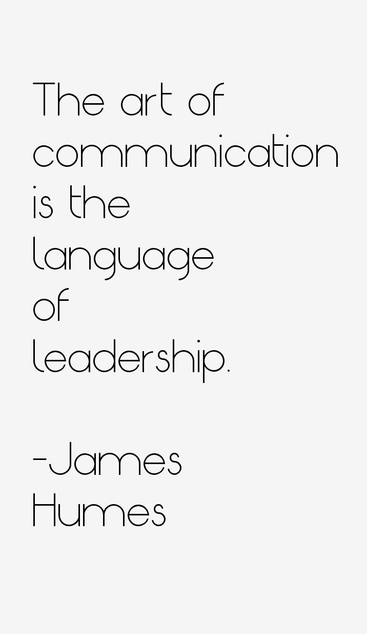 James Humes Quotes & Sayings