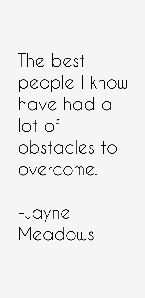 Jayne Meadows Quotes & Sayings