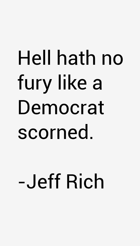 Jeff Rich Quotes & Sayings