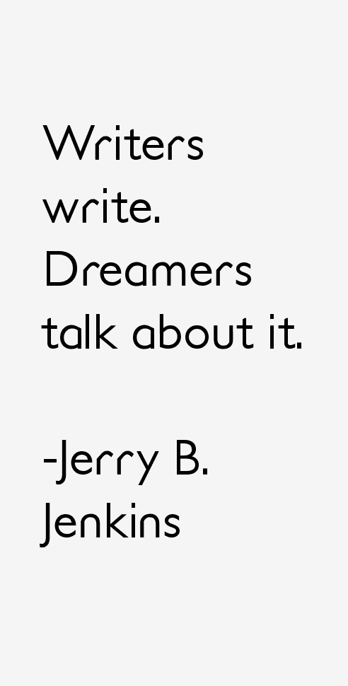 Jerry B. Jenkins Quotes & Sayings