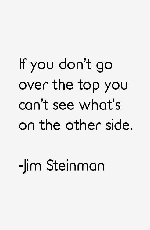 Jim Steinman Quotes & Sayings